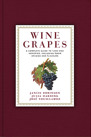 Wine Grapes. A complete guide to 1,368 vine varieties, including their origins and flavours
